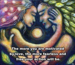 be motivated by love