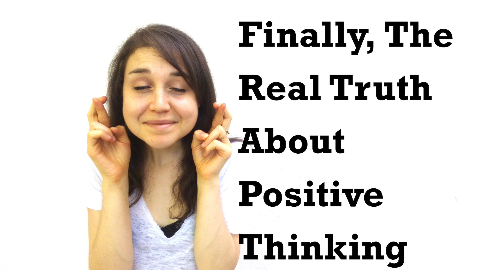 The Real Truth About Positive Thinking.