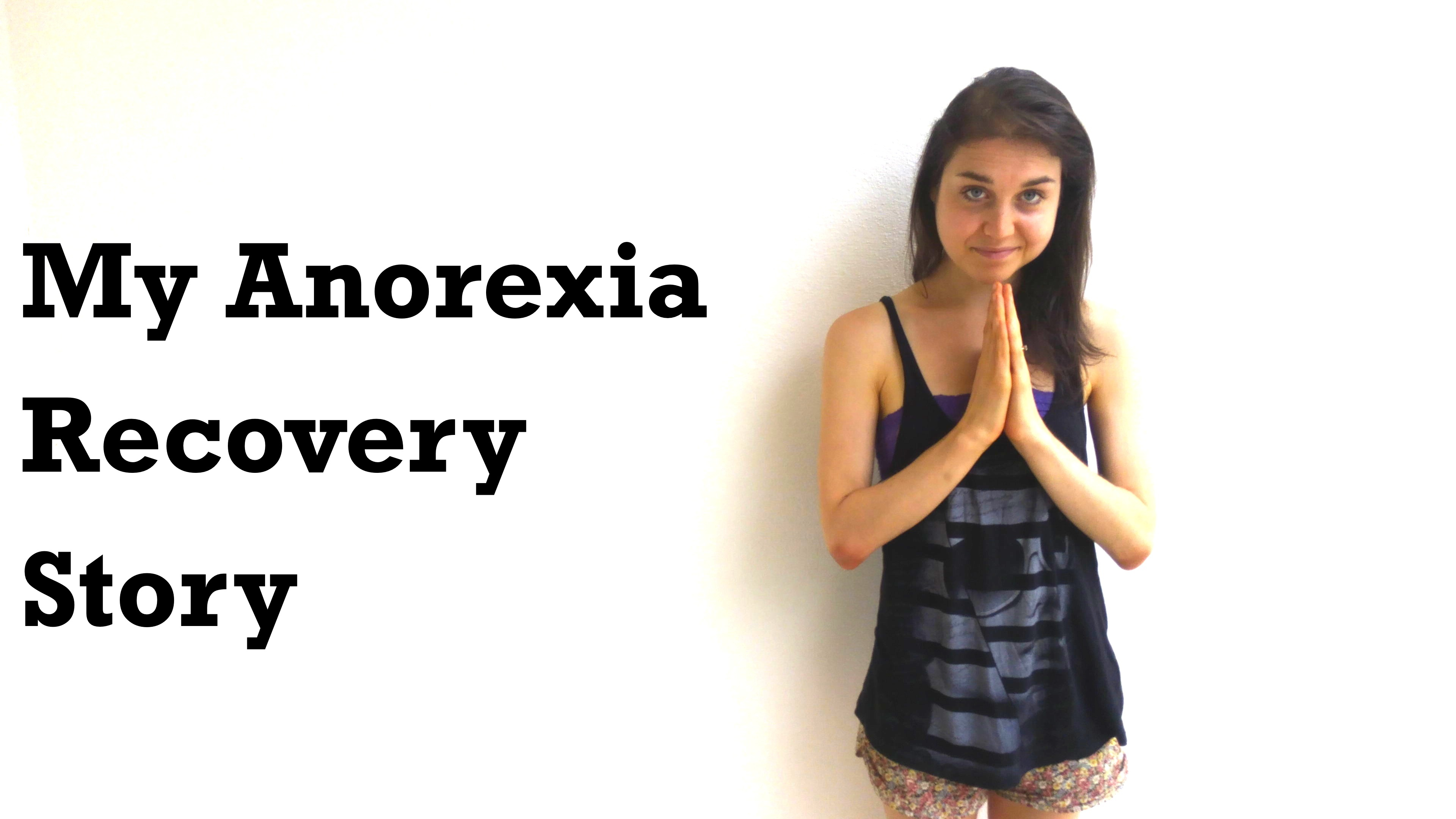 My Anorexia Recovery Story