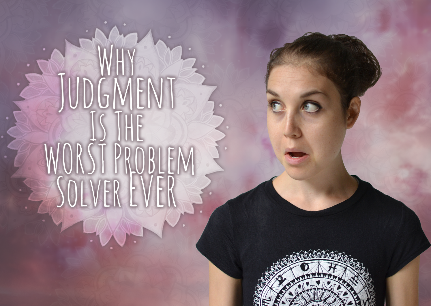 Why Judgement Is The WORST Problem Solver Ever