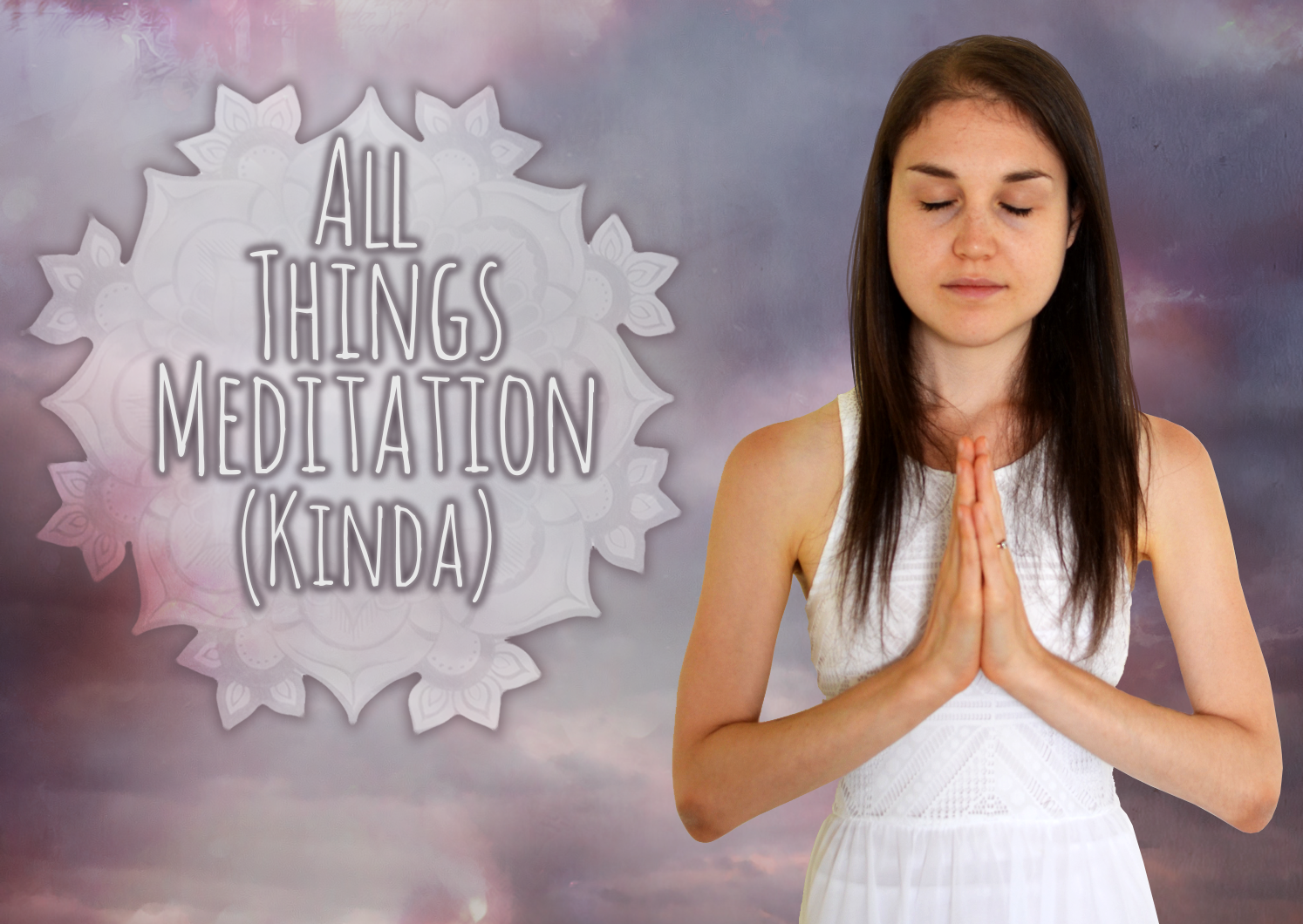 All Things Meditation