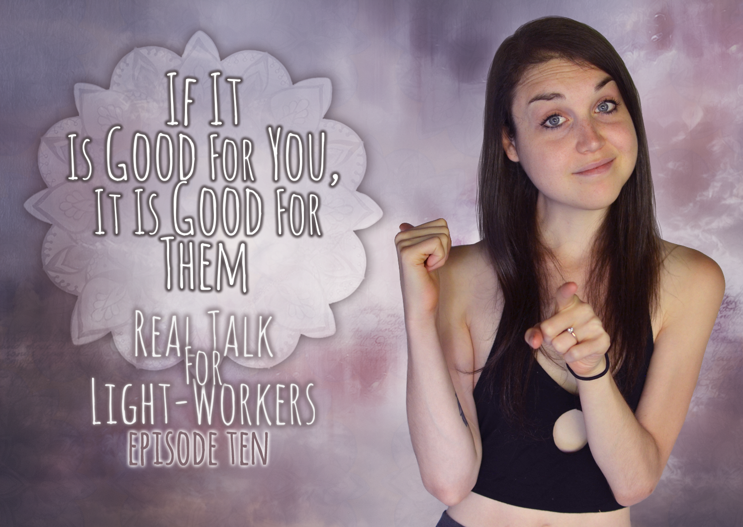 RTFLW E10 – If It Is good For You It Is Good For Them