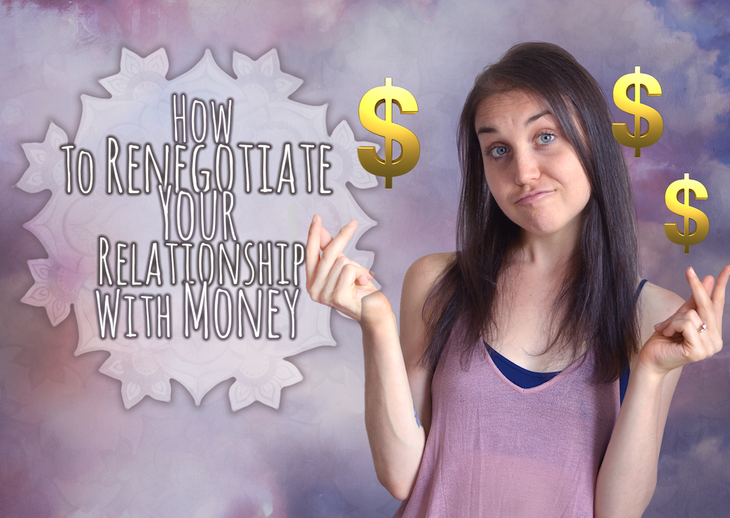 How To Renegotiate Your Relationship With Money.