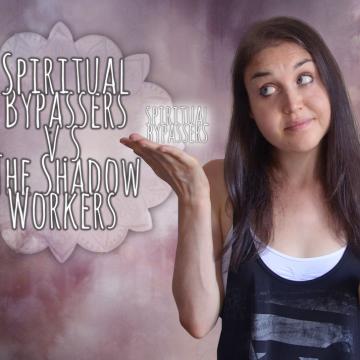 ShadowWorkersSpiritualBypass