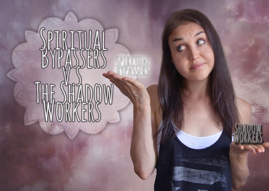 """Why The 'Love And Light"""" People Are Not Totally Wrong, And Shadow Work Leaders Are Not Totally Right"""