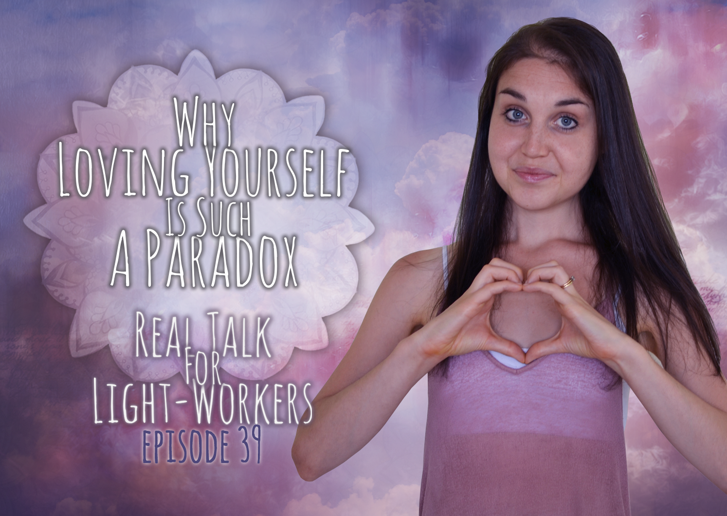 R.T.F.L.W.E.39: Why Self Love Is Such A Paradox