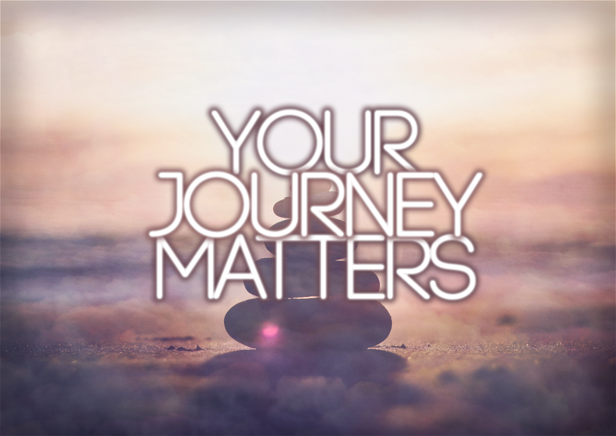 Your Journey MATTERS